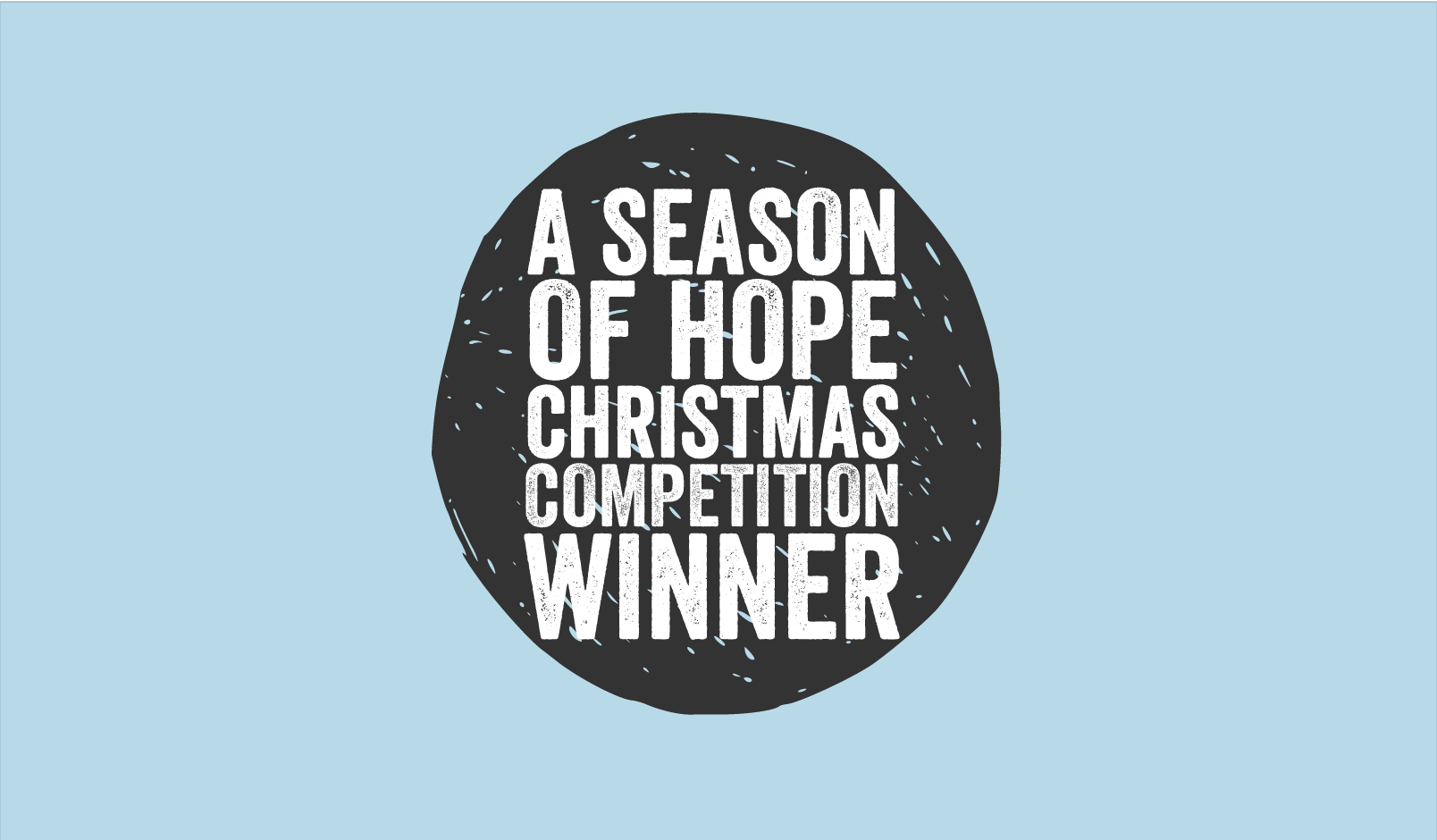 A Season of Hope Competition Winner